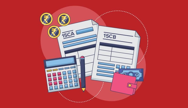 Everything you need to know about Form 15CA and 15CB