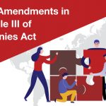 Latest Amendments in Schedule III of Companies Act