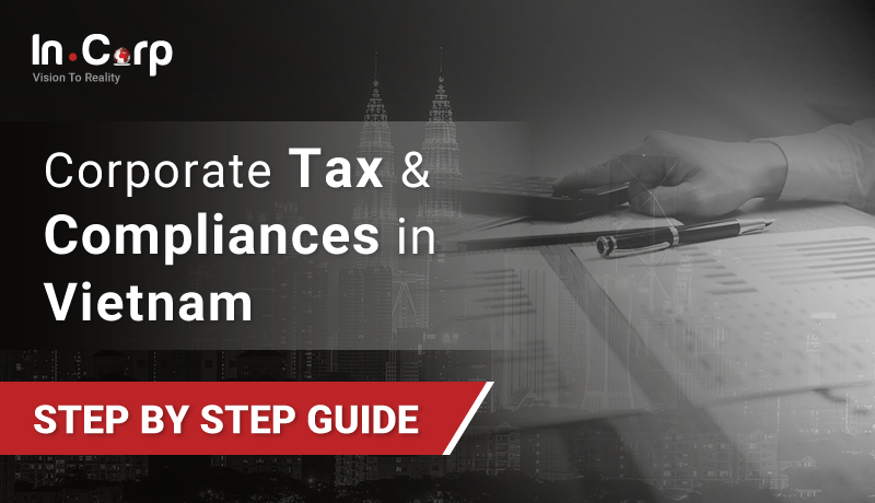 Corporate Tax And Compliance In Vietnam