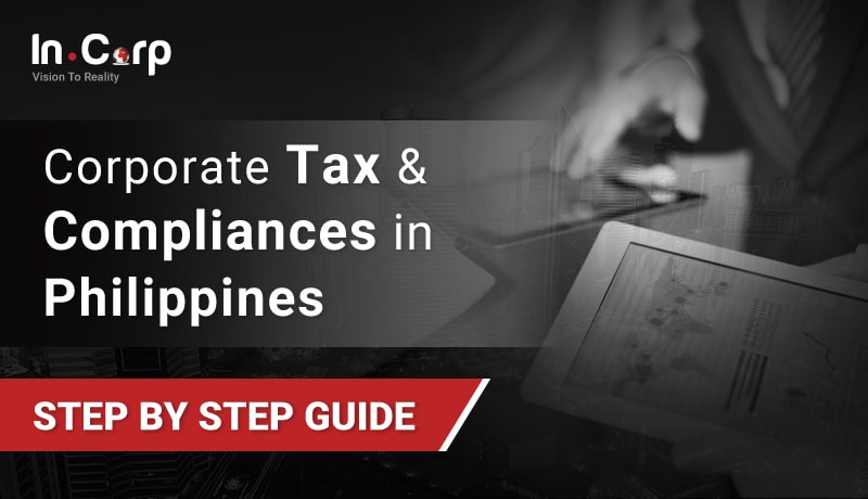 Corporate Tax And Compliance In Philippines