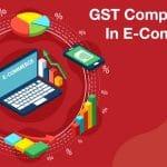 gst compliances in e-commerce