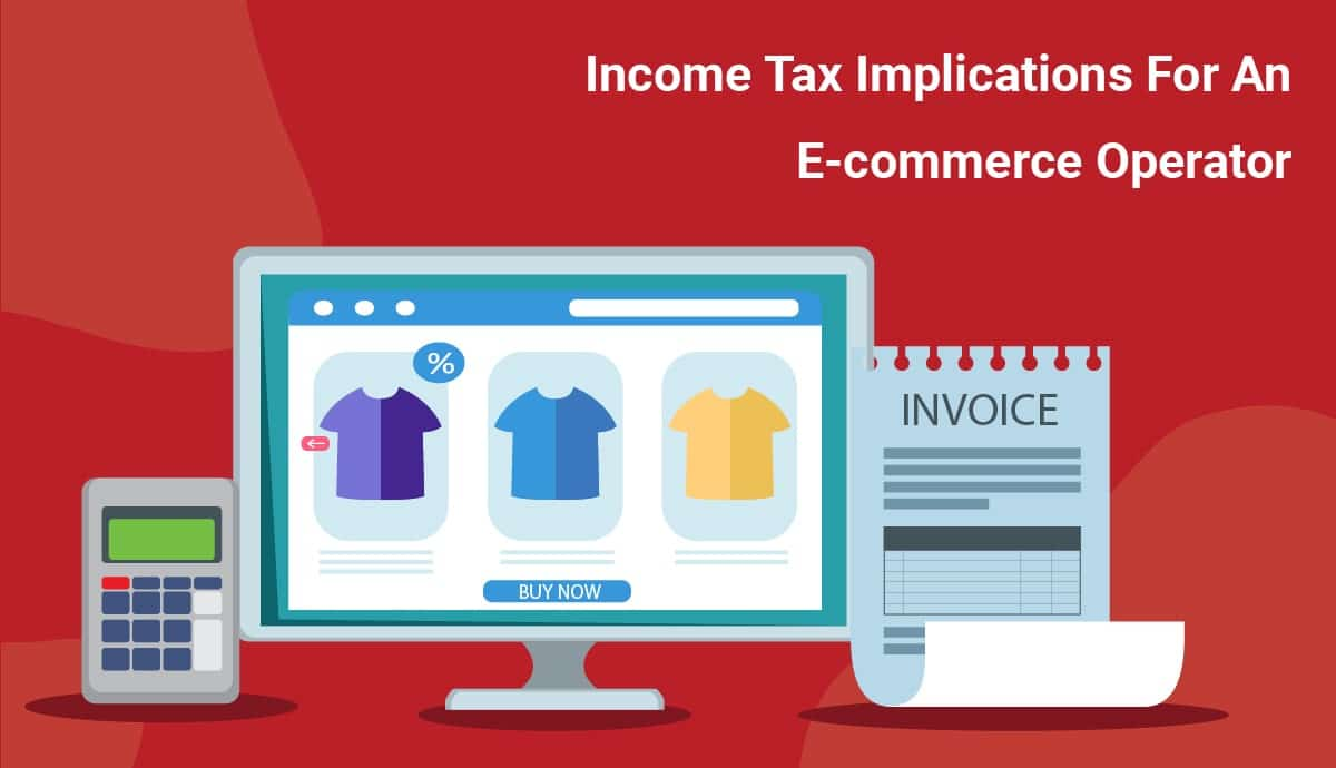 income tax implications for e-commerce