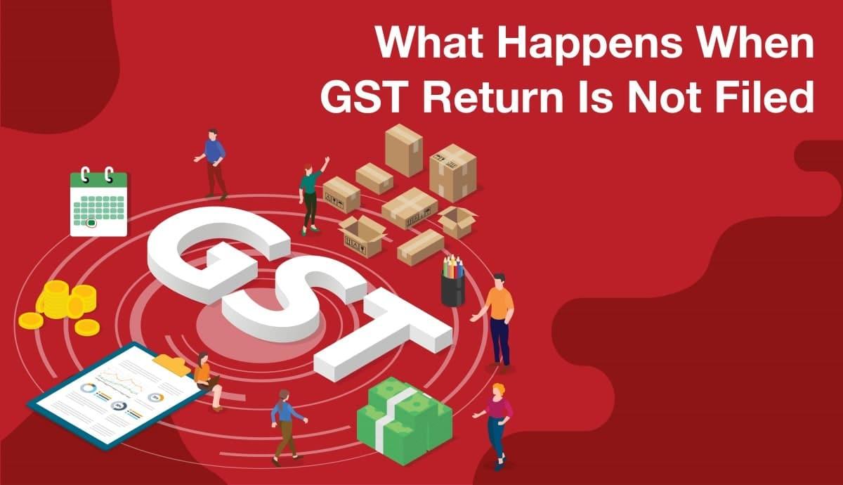 gst returns not filed